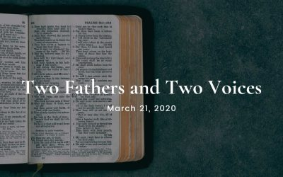 Two Fathers and Two Voices