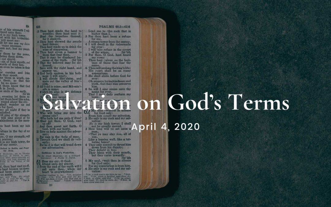 Salvation on God's Terms